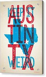 Austin Texas - Keep Austin Weird Acrylic Print