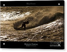 Backlight Surfing - Maui Hawaii Posters Series Acrylic Print by Denis Dore