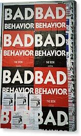 Bad Behavior Acrylic Print