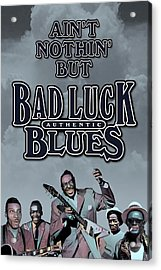 Bad Luck Blues Acrylic Print by David Richardson