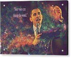 Barack Obama Quote Digital Artwork Acrylic Print by Georgeta Blanaru
