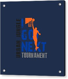 Basketball I Got Next Acrylic Print by Joe Hamilton
