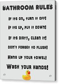 Bathroom Rules Acrylic Print by Dan Sproul