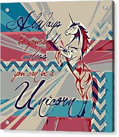 Be A Unicorn 1 Acrylic Print by Brandi Fitzgerald