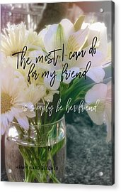 Be Gentle Quote Acrylic Print by JAMART Photography