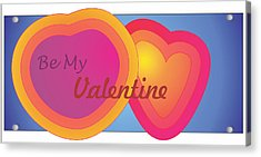 Be My Valentine Card Acrylic Print