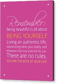Be Yourself Acrylic Print by Luzia Light