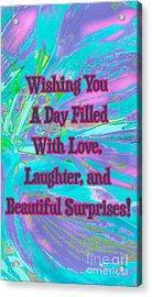 Beautiful Surprises Acrylic Print