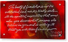 Beauty Of Friendship Acrylic Print by Angela L Walker