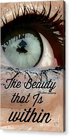Beauty Within Acrylic Print