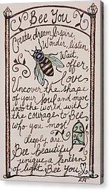 Bee You Acrylic Print