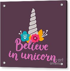 Believe In Unicorn Acrylic Print by Edward Fielding