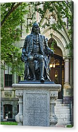 Ben Franklin At The University Of Pennsylvania Acrylic Print by John Greim