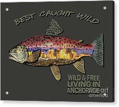 Acrylic Print featuring the digital art Fishing - Best Caught Wild-on Dark by Elaine Ossipov