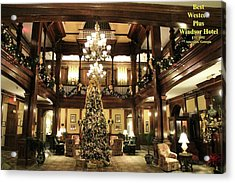 Best Western Plus Windsor Hotel Lobby - Christmas Acrylic Print