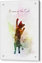 Beware Of The Cat Acrylic Print by Rebecca Jenkins
