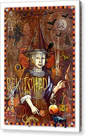 Bewitched Acrylic Print by Ernestine Grindal