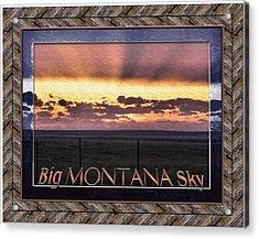 Acrylic Print featuring the photograph Big Montana Sky by Susan Kinney