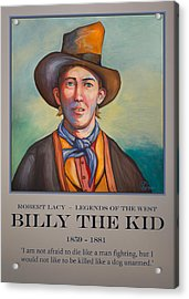 Billy The Kid Poster Acrylic Print by Robert Lacy