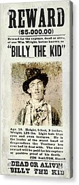 Billy The Kid Wanted Poster Acrylic Print
