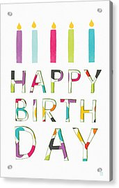 Birthday Candles- Art By Linda Woods Acrylic Print by Linda Woods