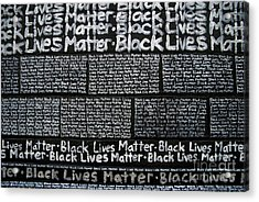 Black Lives Matter Wall Part 3 Of 9 Acrylic Print