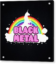 Black Metal Funny Unicorn / Rainbow Mosh Parody Design Acrylic Print by Philipp Rietz