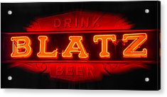 Blatz Beer  Acrylic Print