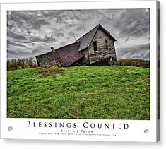 Blessings Counted Acrylic Print by Steven Tryon