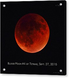 Blood Moon #4 Of Tetrad, Without Location Label Acrylic Print
