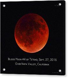 Blood Moon #4 Of 2014-2015 Tetrad Acrylic Print