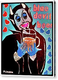 Blue Devil Beer Acrylic Print by Gregory McLaughlin