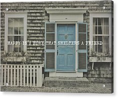 Blue Door Quote Acrylic Print by JAMART Photography