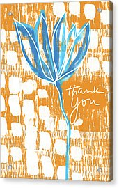Blue Flower Thank You- Art By Linda Woods Acrylic Print by Linda Woods