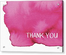 Bold Pink And White Watercolor Thank You- Art By Linda Woods Acrylic Print by Linda Woods