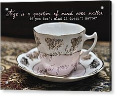Bone China Quote Acrylic Print by JAMART Photography