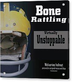Bone Rattling Virtually Unstoppable Acrylic Print