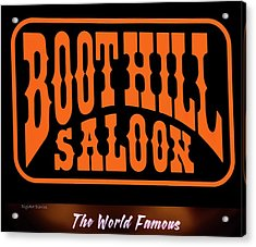Boot Hill Saloon Sign Acrylic Print by DigiArt Diaries by Vicky B Fuller