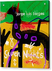 Borges Seven Nights Poster  Acrylic Print