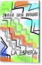 Borges The Wait Short Story  Acrylic Print