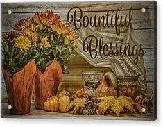 Bountiful Blessings Acrylic Print