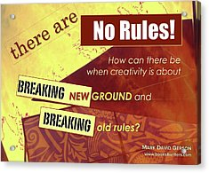 Break The Rules Acrylic Print