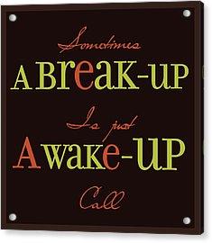 Break-up Acrylic Print by Richard Homawoo