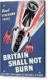 Britain Shall Not Burn Acrylic Print by English School