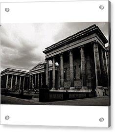#britishmuseum #london #thisislondon Acrylic Print