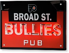 Broad Street Bullies Sign Acrylic Print