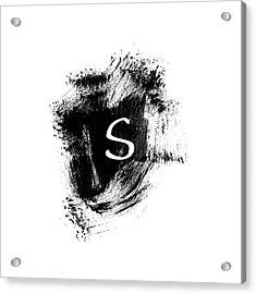 Brushstroke S -monogram Art By Linda Woods Acrylic Print