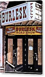 Burlesk At The Folly Acrylic Print