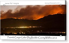 Burning Foothills Above Boulder Fourmile Wildfire Panorama Poster Acrylic Print by James BO  Insogna