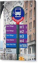 Bus Stop Sign In New York City Acrylic Print by Nishanth Gopinathan